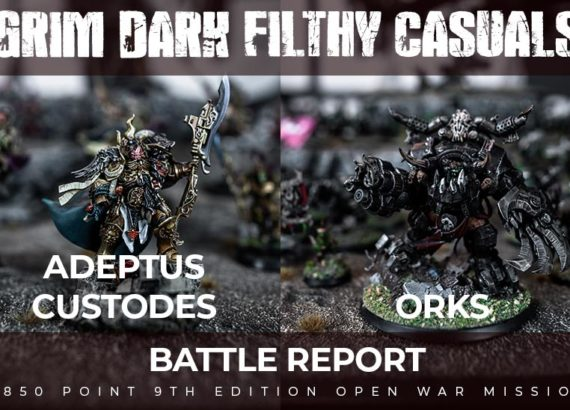 2020-07-03-Battle-Reports-Adeptus-Custodes-Orks