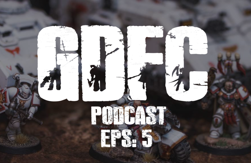 GDFC Podcast #5: Living Your Best 40k Life